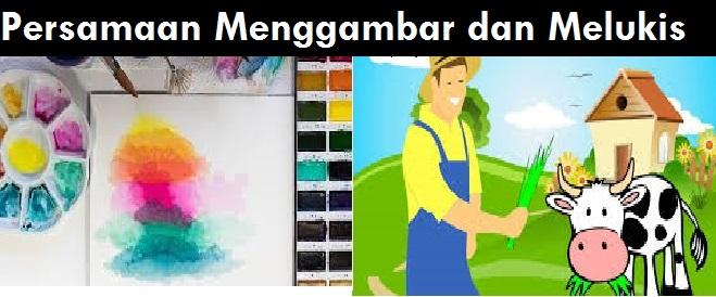 Persamaan Menggambar dan Melukis